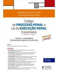 Código de processo penal e lei de execução penal comentados: artigo por artigo - 5ª Edição | 2021