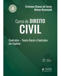 Curso de direito civil - Volume 4: contratos - 11ª Edição | 2021