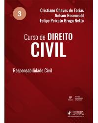 Curso de direito civil - Volume 3: responsabilidade civil - 8ª Edição | 2021