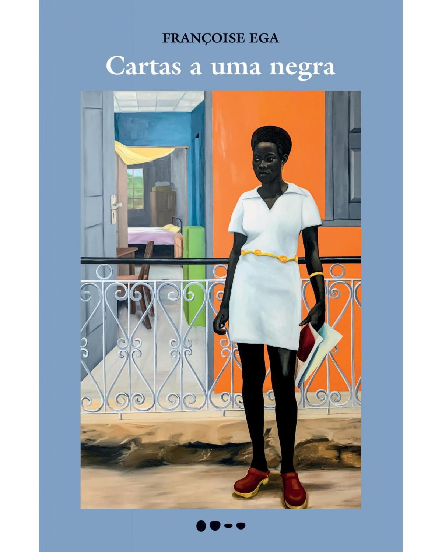 Cartas a uma negra - 1ª Edição | 2021