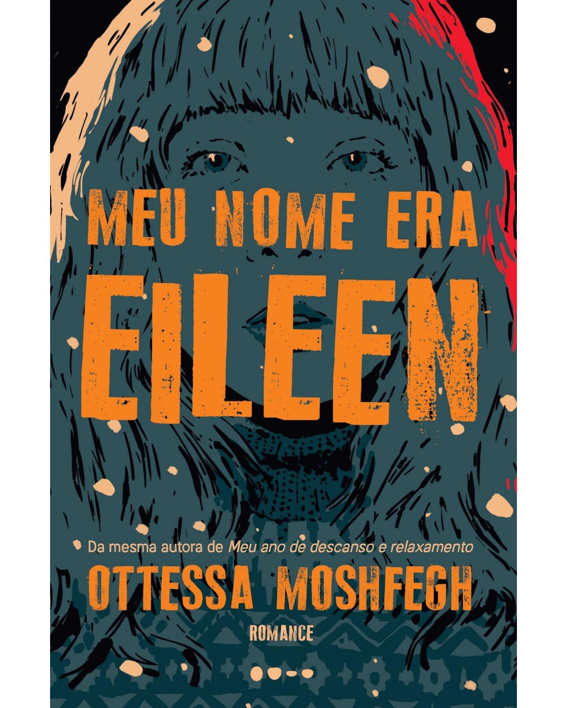 Meu nome era Eileen - 1ª Edição   2021