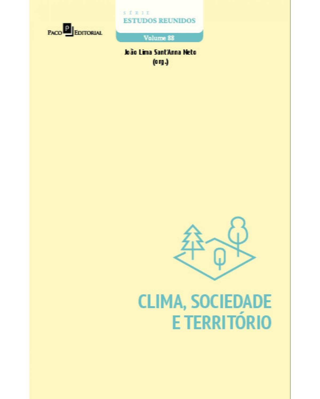 Clima, sociedade e território - Volume 88:  - 1ª Edição | 2021
