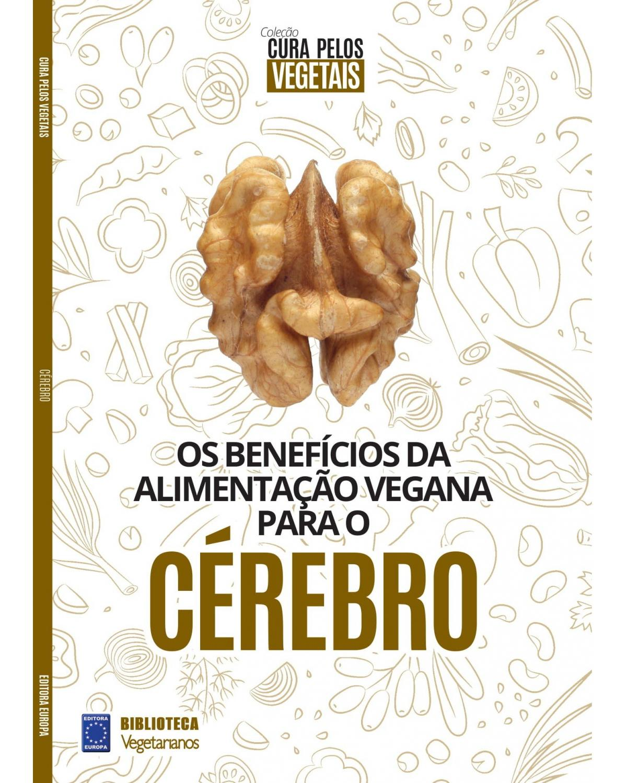 Coleção Cura pelos vegetais: Cérebro - 1ª Edição | 2021