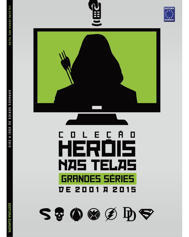 Coleção heróis nas telas: Grandes séries de 2001 a 2015 - 1ª Edição | 2021