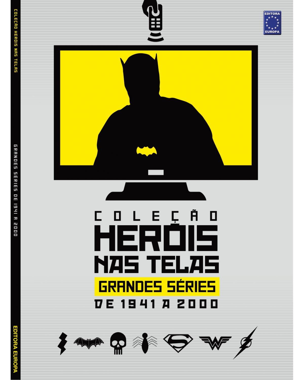 Coleção heróis nas telas: Grandes séries de 1941 a 2000 - 1ª Edição | 2021