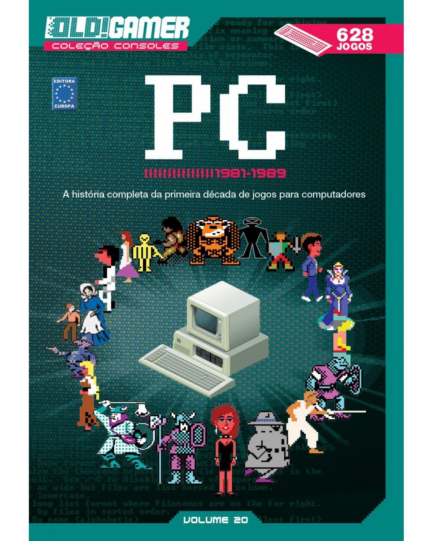 Coleção OLD!Gamer consoles: PC (1981-1989) - Volume 20 - 1ª Edição | 2021