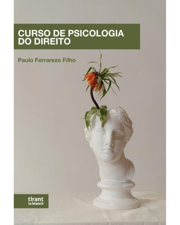 Curso de psicologia do direito - 1ª Edição | 2021