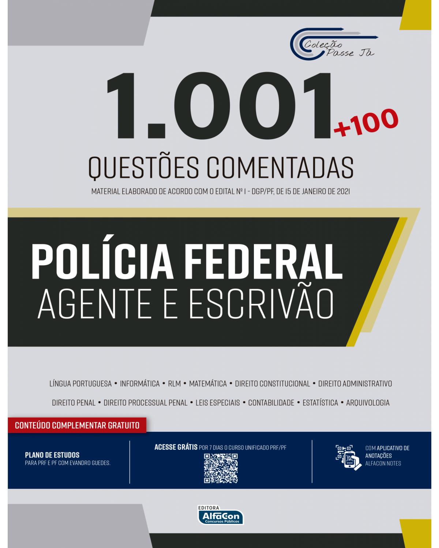 1.001 questões comentadas - Polícia Federal: agente e escrivão - 1ª Edição | 2021
