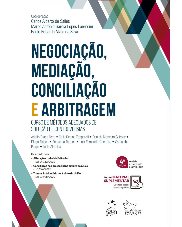 Negociação, mediação, conciliação e arbitragem - 4ª Edição | 2021