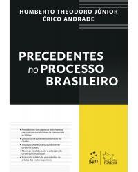 Precedentes no processo brasileiro - 1ª Edição | 2021