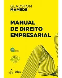 Manual de direito empresarial - 15ª Edição | 2021