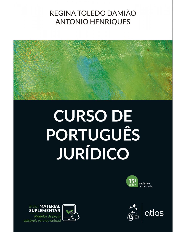 Curso de português jurídico - 15ª Edição | 2022