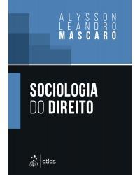 Sociologia do direito - 1ª Edição | 2021