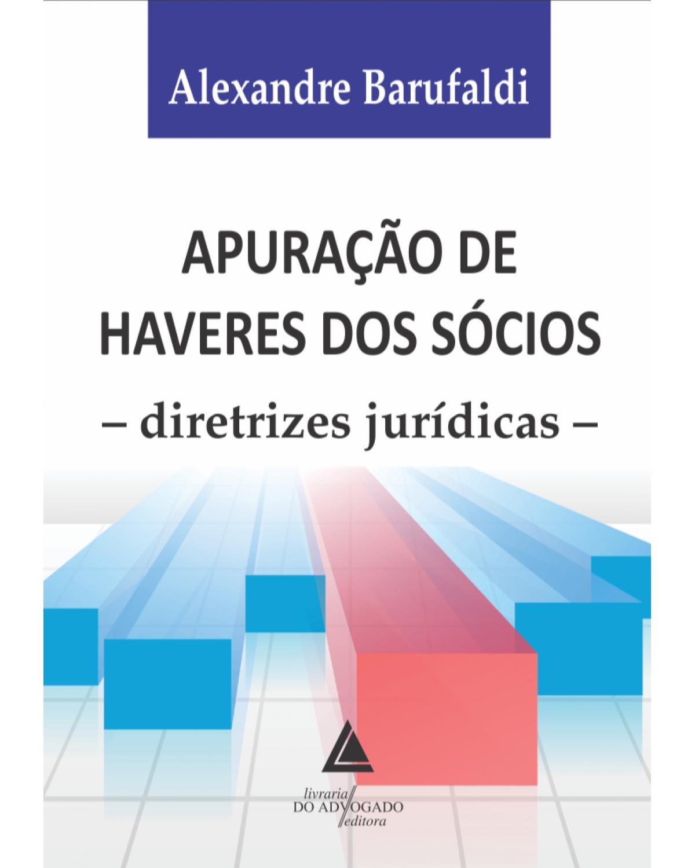 Apuração de haveres dos sócios: diretrizes jurídicas - 1ª Edição | 2020