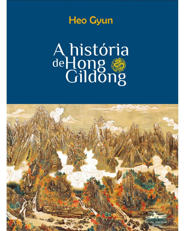 A história de Hong Gildong - 1ª Edição | 2020