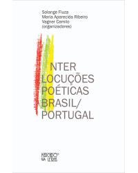 Interlocuções poéticas Brasil/Portugal - 1ª Edição   2021