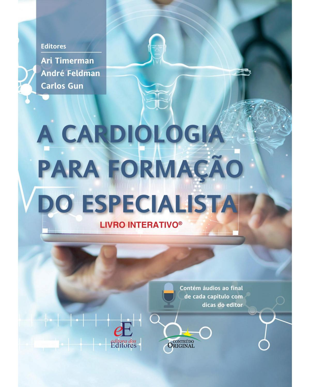 A cardiologia para a formação do especialista - 1ª Edição | 2021