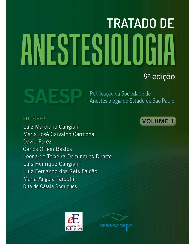 Tratado de anestesiologia - SAESP - Volumes 1, 2 e 3 - 9ª Edição | 2021