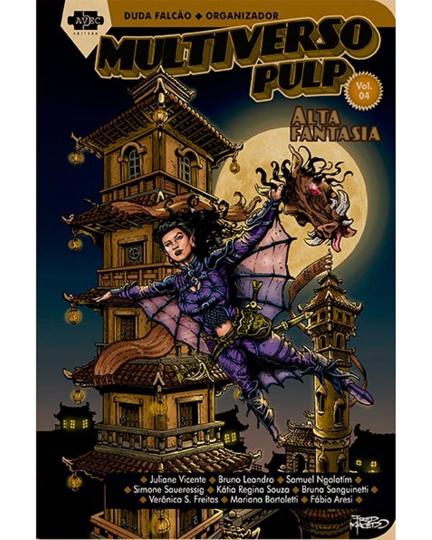 Multiverso Pulp - alta fantasia - 1ª Edição | 2021