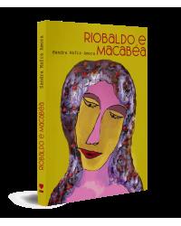 Riobaldo e Macabéa - 1ª Edição   2021