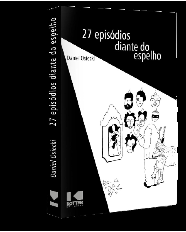 27 episódios diante do espelho - 1ª Edição | 2021
