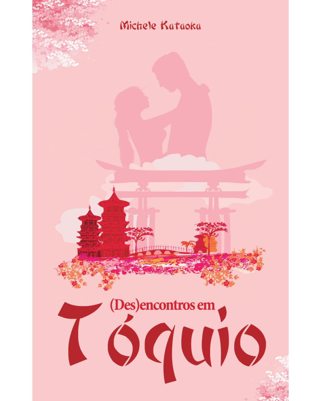 (Des)encontros em Tóquio - 1ª Edição | 2021