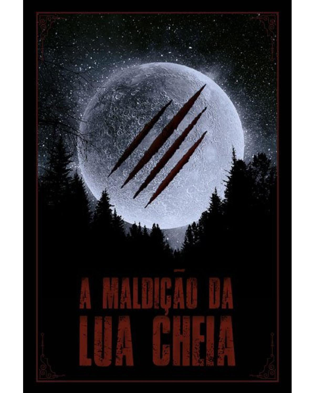 A maldição da lua cheia - 1ª Edição | 2021