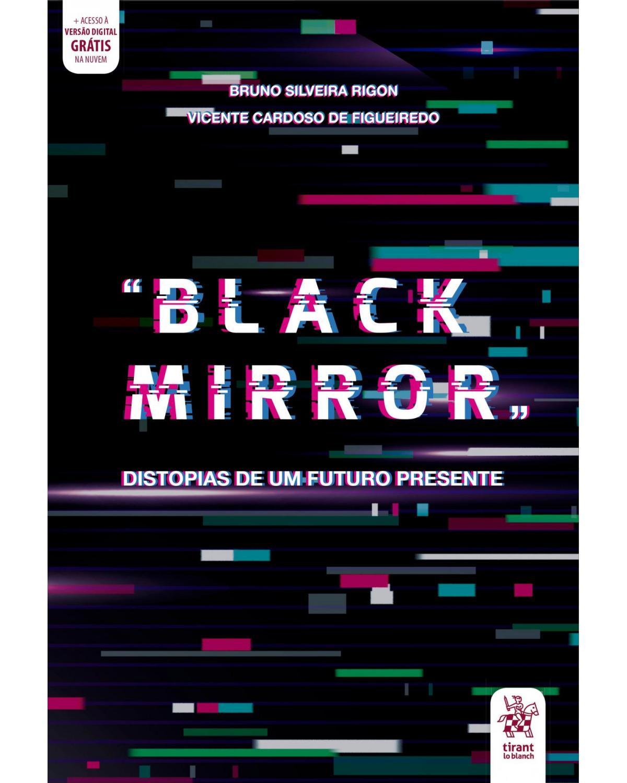 """Black Mirror"": Distopias de um futuro presente - 1ª Edição | 2020"