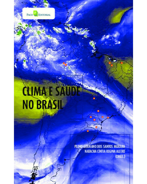 Clima e saúde no Brasil - 1ª Edição | 2021