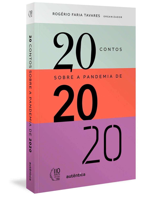 20 contos sobre a pandemia de 2020 - 1ª Edição | 2020