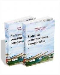 Sistemas constitucionais comparados - 2 volumes - 1ª Edição | 2021