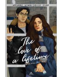 The love of a lifetime - 1ª Edição | 2020