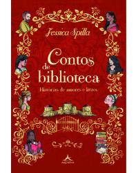 Contos de biblioteca - Volume 1: histórias de amores e livros - 1ª Edição | 2021