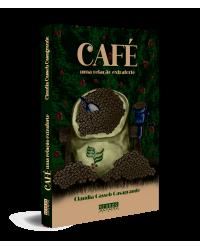 Café: uma relação extraforte - 1ª Edição   2021