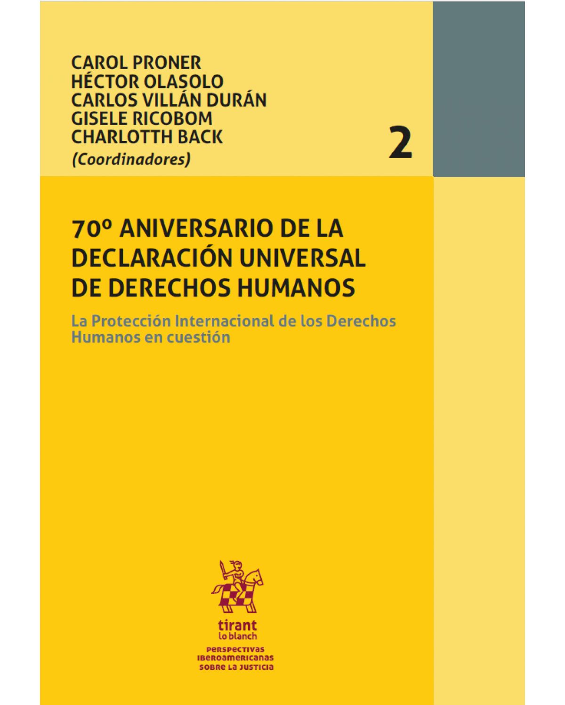 70º aniversario de la declaración universal de derechos humanos - Volume 2: la protección internacional de los derechos humanos en cuestión - 1ª Edição | 2018
