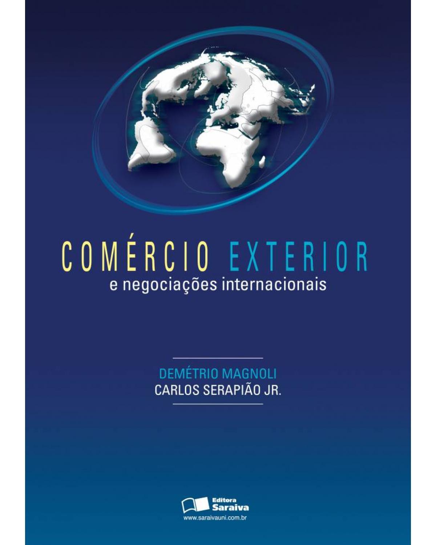 Comércio exterior e negociações internacionais - 1ª Edição | 2006
