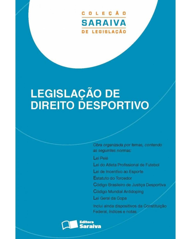 Legislação de direito desportivo - 2ª Edição | 2013