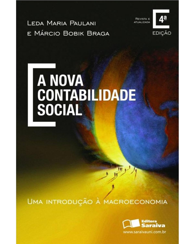A nova contabilidade social - uma introdução à macroeconomia - 4ª Edição | 2013
