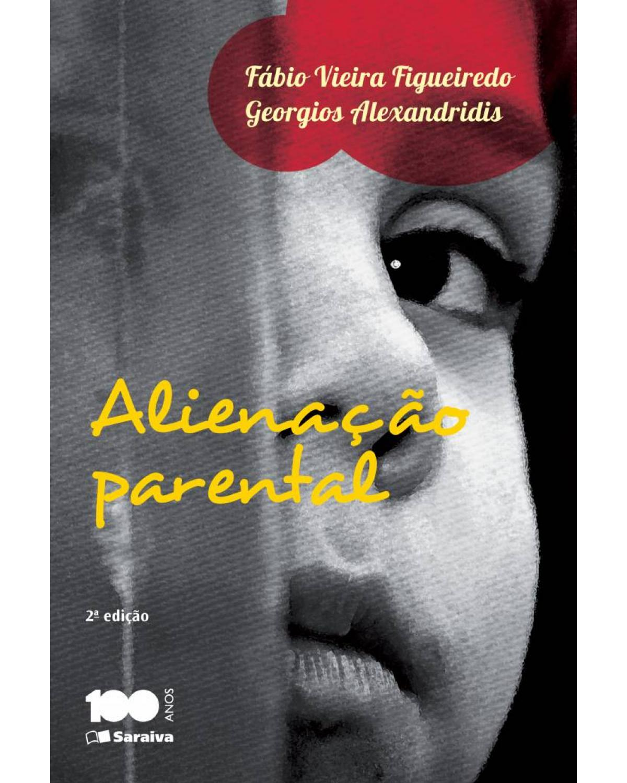 Alienação parental - 2ª Edição   2014