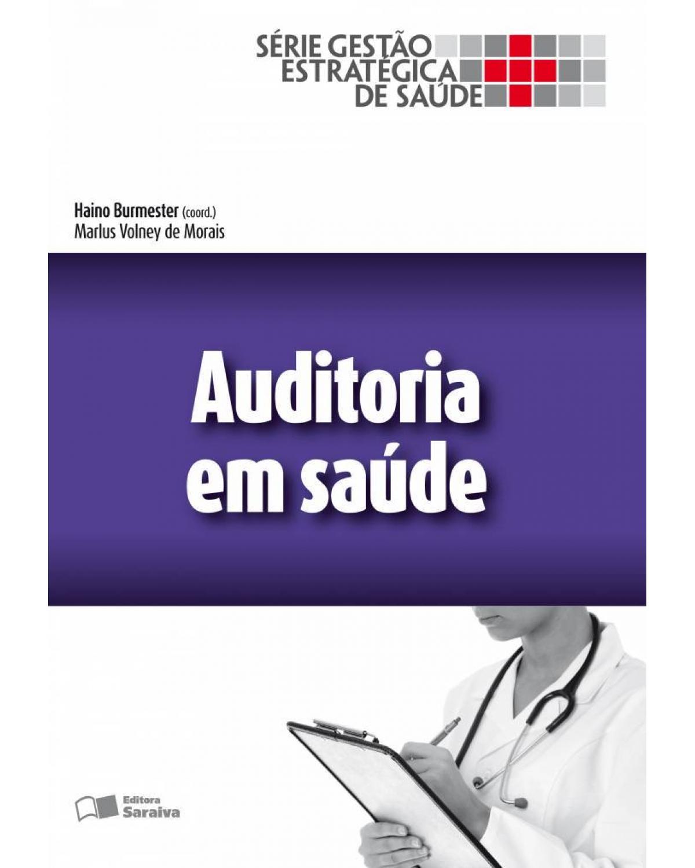 Auditoria em saúde - 1ª Edição   2014