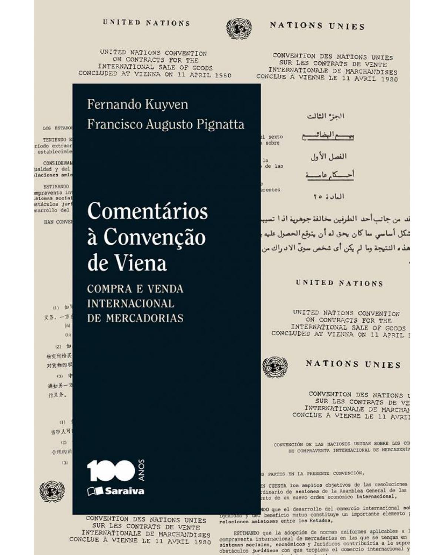 Comentários à convenção de Viena - compra e venda internacional de mercadorias - 1ª Edição | 2015