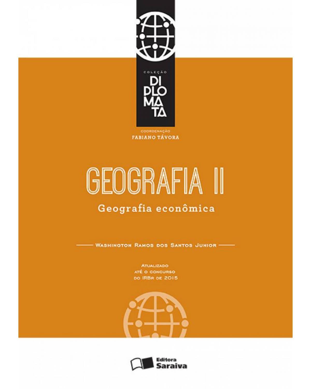 Geografia II: geografia econômica - 1ª Edição | 2016