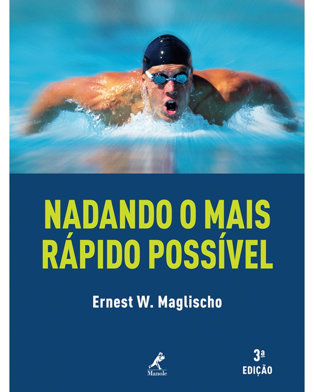 Nadando o mais rápido possível - 3ª Edição | 2010