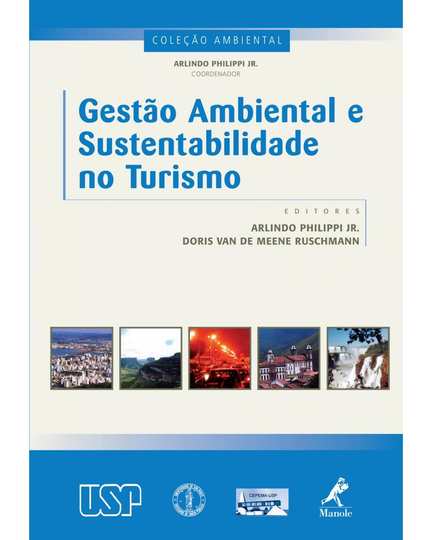 Gestão ambiental e sustentabilidade no turismo - 1ª Edição | 2009