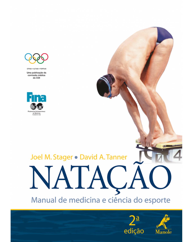 Natação: Manual de medicina e ciência do esporte - 2ª Edição | 2007
