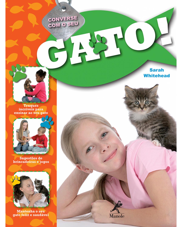 Converse com o seu gato! - 1ª Edição | 2009