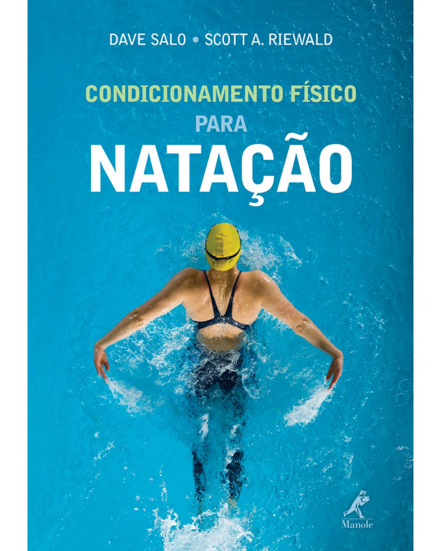 Condicionamento físico para natação - 1ª Edição | 2011