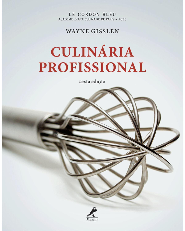 Culinária profissional - 6ª Edição | 2012