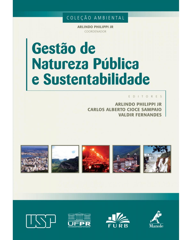 Gestão de natureza pública e sustentabilidade - 1ª Edição | 2012