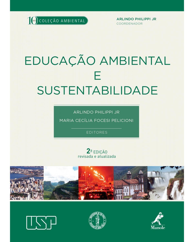 Educação ambiental e sustentabilidade - 2ª Edição | 2013